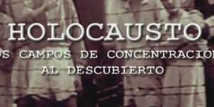 Holocausto, Los Campos de Concentración