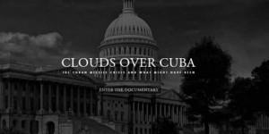 "Documental interactivo: ""Clouds Over Cuba"""